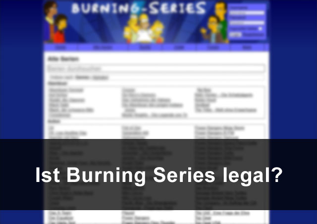 Burning Series legal