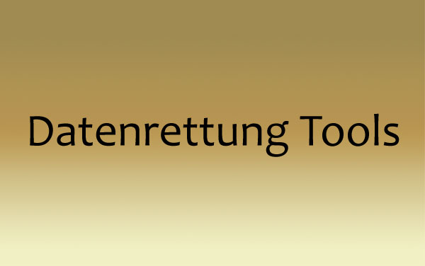 Datenrettung Tools