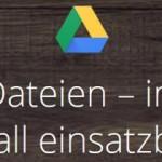Google Drive – kostenloser Online Speicherplatz