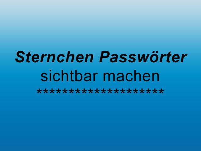 Passwörter sichtbar machen