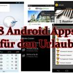 8 gute Android Apps für den Urlaub